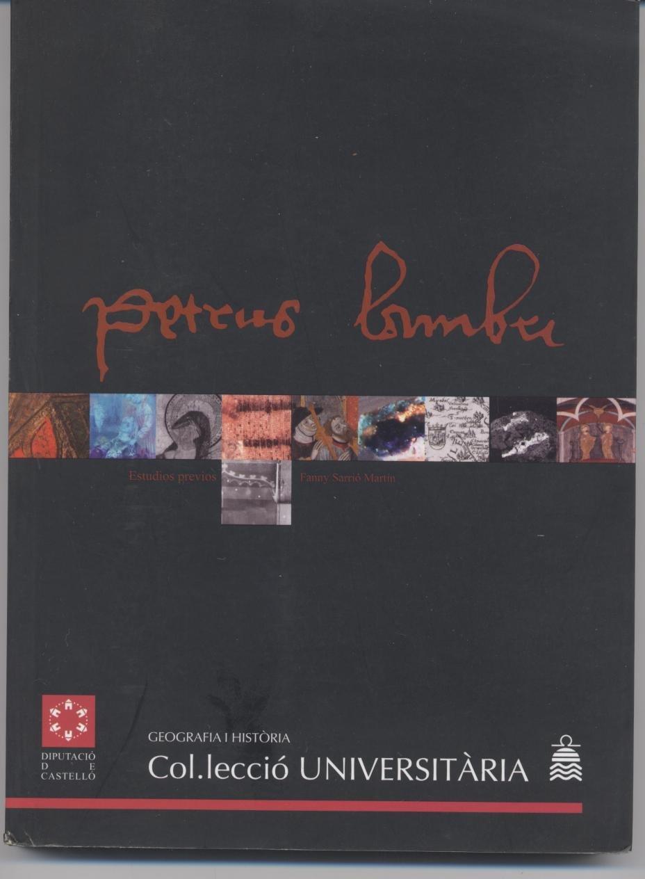 Read Online PETRUS LEMBRÍ. Estudios previos (Col·lecció Universitària / Geografia i Història) [Apr 26, 2007] Sarrio Martin, Fanny pdf epub
