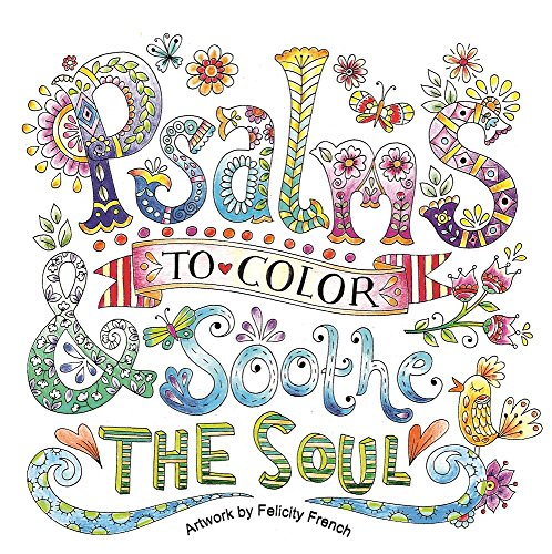 Psalms to Color and Soothe the Soul