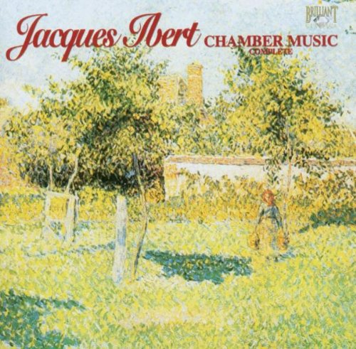Price comparison product image Jacques Ibert: Chamber Music Complete