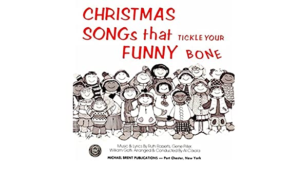 christmas songs that tickle your funny bone by ruth roberts on amazon music amazoncom - Funny Christmas Songs Lyrics