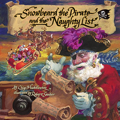 Snowbeard the Pirate and the Naughty List -