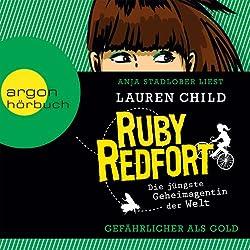 Gefährlicher als Gold (Ruby Redfort 1)