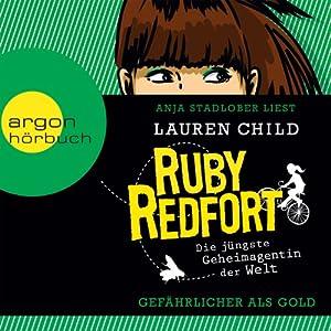 Gefährlicher als Gold (Ruby Redfort 1) Hörbuch