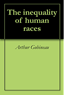 com an essay on the inequality of the human races ebook  customers who viewed this item also viewed