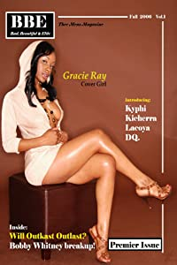 BBE Volume 1 Issue 1: Back Issue (Gracie Ray cover) Premier Issue