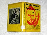 img - for Dillinger: Dead or Alive? book / textbook / text book