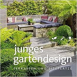Sitzplätze Im Garten junges gartendesign terrassen und sitzplätze garten und