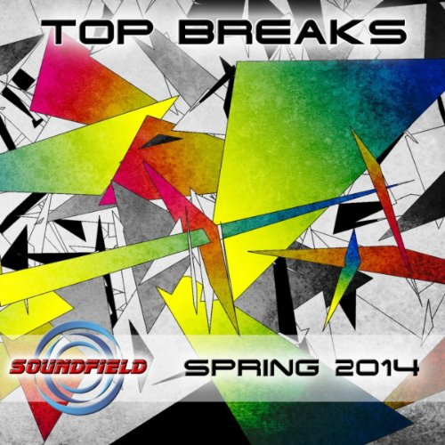 Top Breaks Spring 2014 - Break Songs Spring 2014