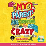 My Parents Are Driving Me Crazy | Pete Johnson