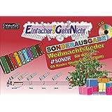 Einfacher!-Geht-Nicht: Weihnachtslieder für das SONOR GS Kinder Glockenspiel (C-DUR) mit CD: Sonderausgabe C-Dur - Das besondere Notenheft für Anfänger