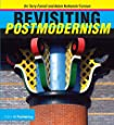 Revisiting Postmodernism