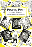 Pigeon Post (Swallows And Amazons) by Arthur Ransome (2001-09-06)