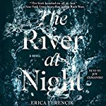 The River at Night | Erica Ferencik
