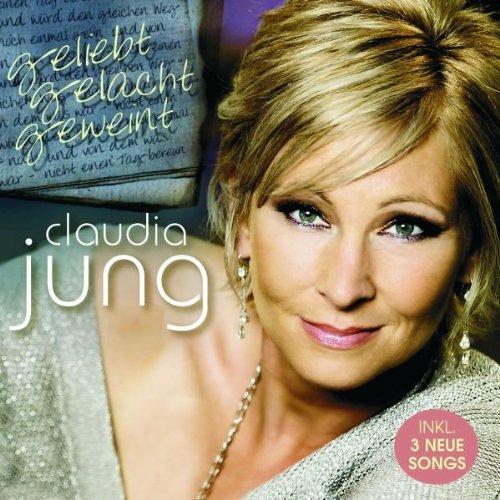 Claudia Jung - Geliebt Gelacht Geweint By Claudia Jung - Zortam Music