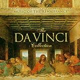 The Da Vinci Collection-Music of the Renaissance