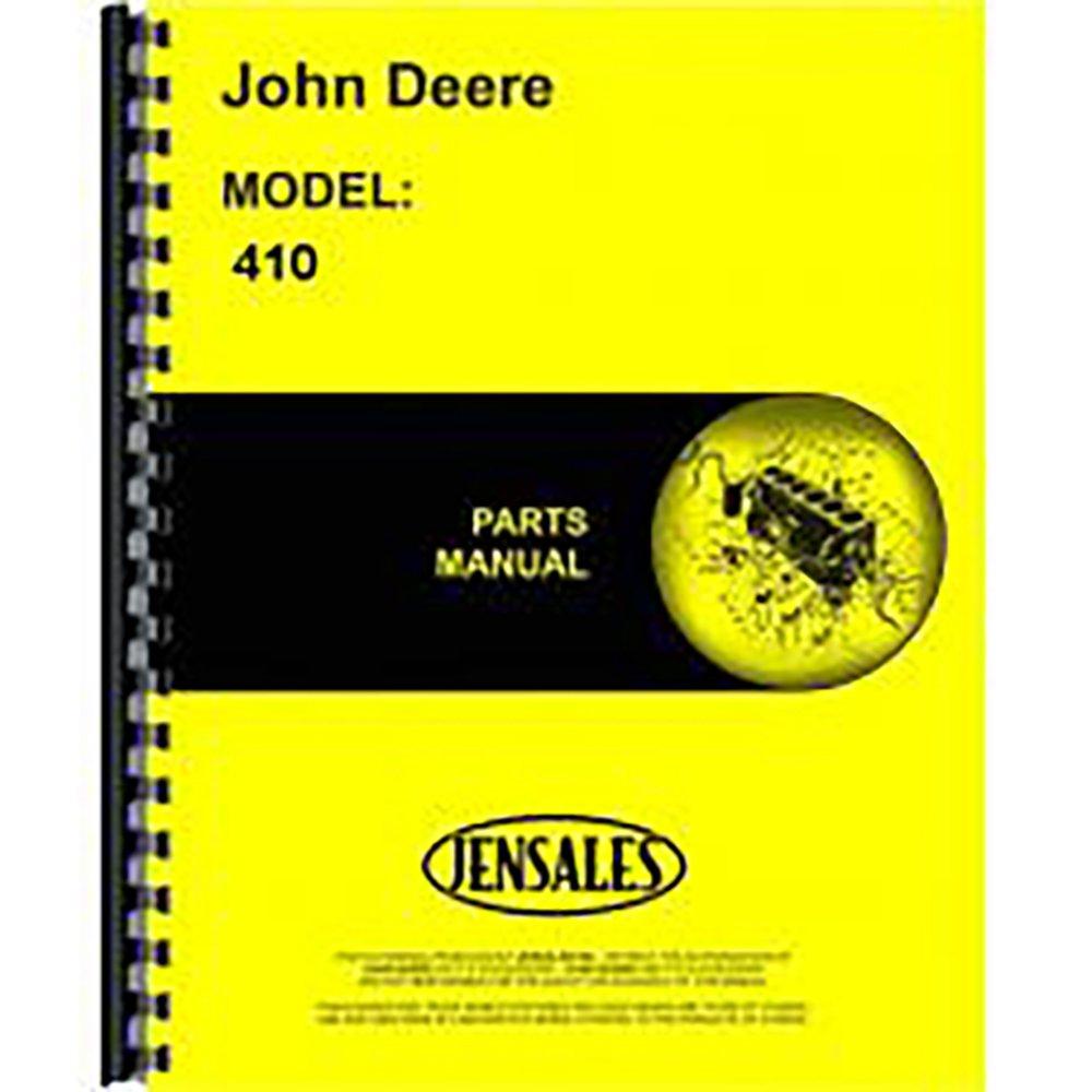 Amazon.com: New John Deere 410 Tractor Loader Backhoe Parts Manual:  Industrial & Scientific