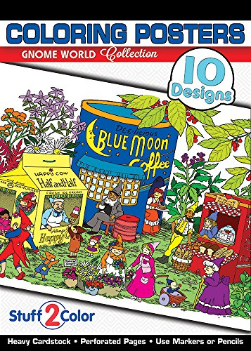 (Gnome World - Premium Adult Coloring Book (10 Posters) - Heavyweight Cardstock)