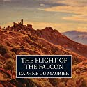 The Flight of the Falcon Audiobook by Daphne Du Maurier Narrated by James Callis