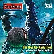 Die Bestie Ganymed (Perry Rhodan 2414) | Michael Marcus Thurner