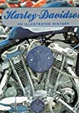 img - for Harley Davidson an Illustrated History book / textbook / text book