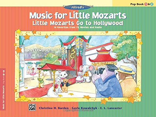 Read Online Music for Little Mozarts -- Little Mozarts Go to Hollywood, Bk 1-2: 10 Favorites from TV, Movies and Radio pdf