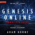 Unwritten Rules: Genesis Online, Book 1 Audiobook by Adam Horne Narrated by Michael Goldstrom