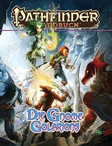 Die Gnome Golarions: Pathfinder Handbuch