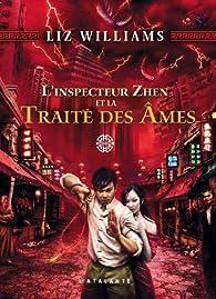 L'inspecteur Zhen et la traite des âmes par Liz Williams
