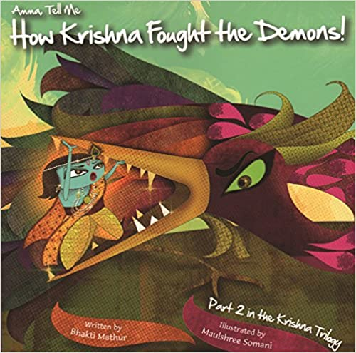 __LINK__ Amma Tell Me How Krishna Fought The Demons! (Part 2 In The Krishna Trilogy). escudo School surprise consulte entre Started charging