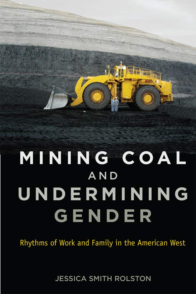 Mining Coal and Undermining Gender: Rhythms of Work and Family in the American West PDF