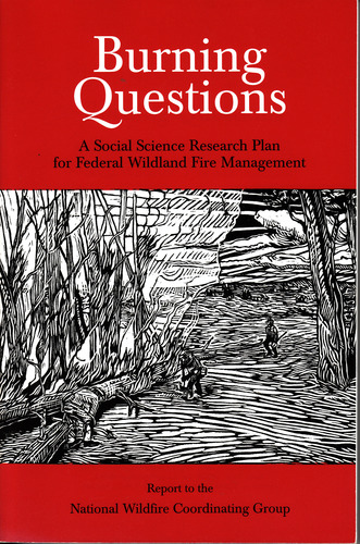Download Burning Questions: A Social Science Research Plan for Federal Wildland Fire Management ebook