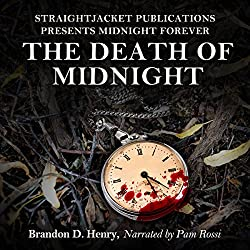 StraightJacket Publications Presents Midnight Forever: The Death of Midnight