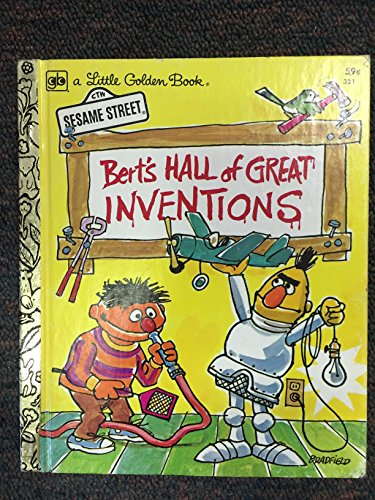BERT'S HALL OF GREAT INVENTIONS (A LITTLE GOLDEN BOOK)