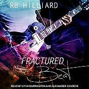 Fractured Beat: Meltdown, Book 1 | R.B. Hilliard