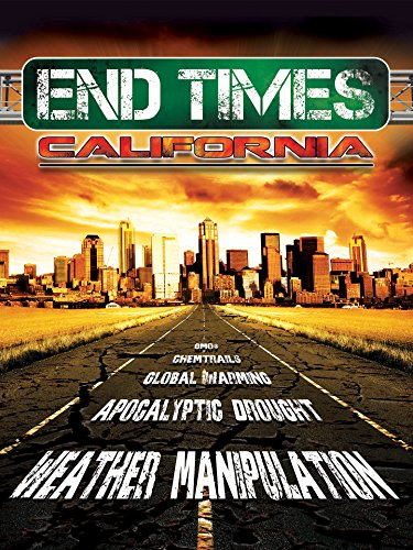 End Times, California - The Business End Has
