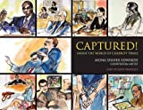 img - for Captured!: Inside the World of Celebrity Trials by Mona Shafer Edwards (2006-04-01) book / textbook / text book