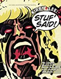 : Kirby & Lee: Stuf' Said!: The complex genesis of the Marvel Universe, in its