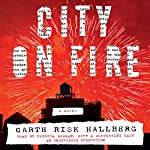 City on Fire: A Novel | Garth Risk Hallberg