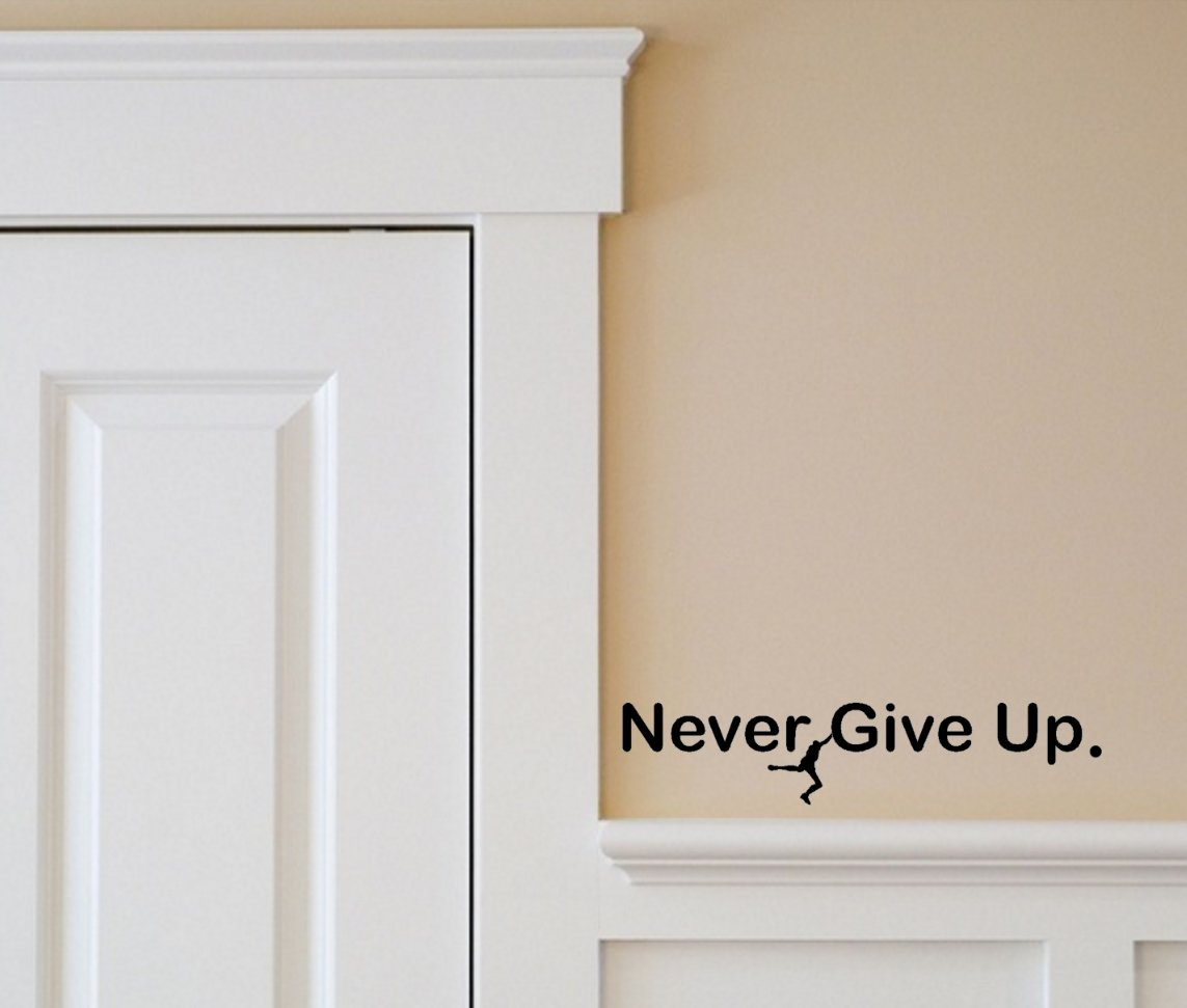 BERRYZILLA Never GIVE UP Decal Over The Door Locker Room Motivational Decor Art Wall Home Room Living Office Stickers Decoration Stickerciti Brand by BERRYZILLA (Image #2)