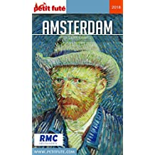 AMSTERDAM 2018 Petit Futé (City Guide) (French Edition)