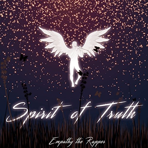 Empathy the Rapper - The Spirit of Truth (2018)