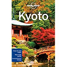 Lonely Planet Kyoto 5th Ed.: 5th Edition