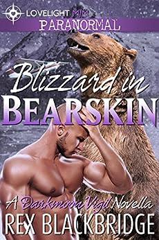 Blizzard in Bearskin (Darkmoon Vigil Book 1) by [Blackbridge, Rex]