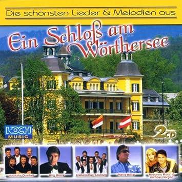Ein Schloss Am Wörthersee Various Amazonde Musik