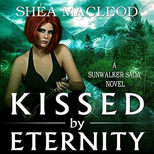 Kissed by Eternity Audiobook