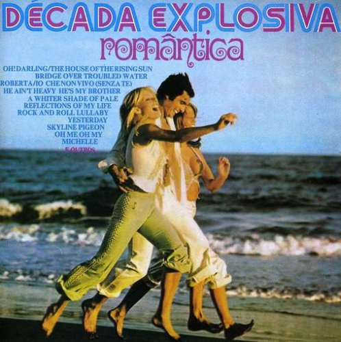 EXPLOSIVA 2 DOWNLOAD DECADA CD GRÁTIS ROMANTICA VOLUME