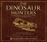 The Dinosaur Hunters, Lowell Dingus, 178097129X
