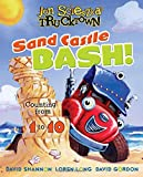 Sand Castle Bash!: Counting from 1 to 10 (Jon Scieszka's Trucktown)