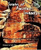 Songs of Ancient Journeys, Elsa Marston, 0807615633