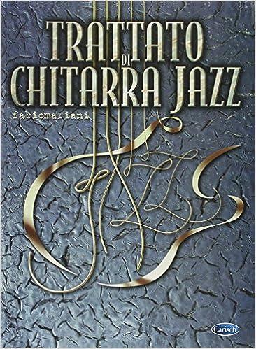 Amazon Com Trattato Di Chitarra Jazz Livre Sur La Musique
